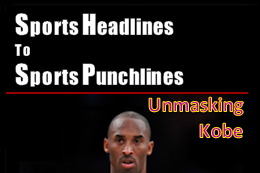 Sports Headlines to Sports Punchlines: Kobe Bryant, Miami Marlins, Taser Ball