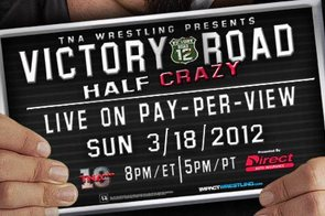 TNA Victory Road Predictions: 4 Title Matches, Roode vs. Sting and More