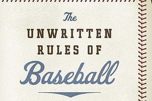Baseball's 25 Biggest Unwritten Rules