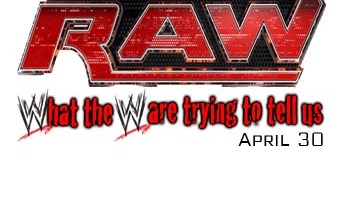 WWE RAW Review: Top 5 Things WWE Is Telling Us This Week (April 30)