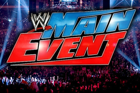 10 Reasons Why You Should Watch WWE Main Event