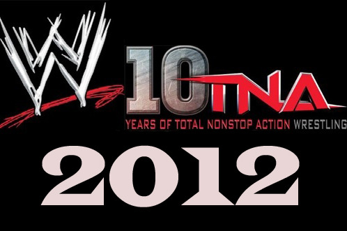 WWE/TNA Wrestling: My Top 10 Moments of the Year 2012