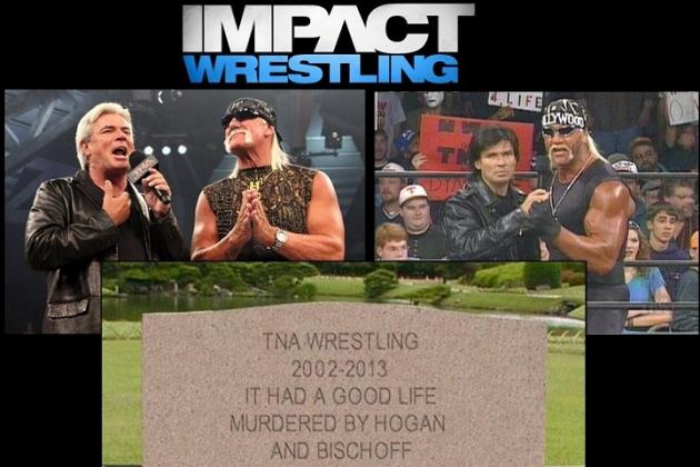5 Ways That Hulk Hogan and Eric Bischoff Are Killing TNA
