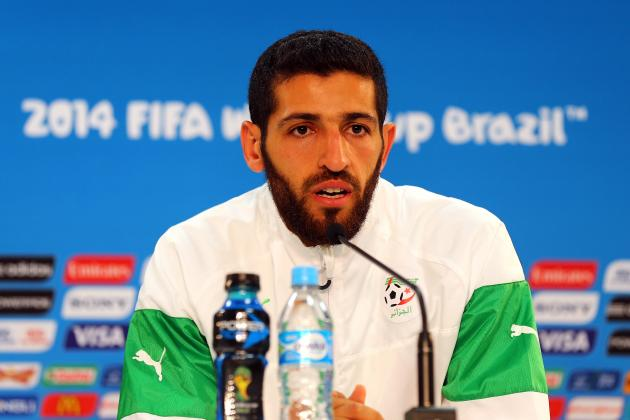5 Algerian Players Who Will Earn Money Moves This Summer on Back of World Cup