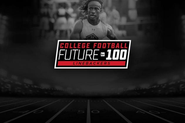 CFB Future 100: Top 12 Linebacker Recruits in Class of 2017