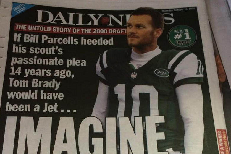 Daily News' Reports New York Jets Almost Drafted Tom Brady ...